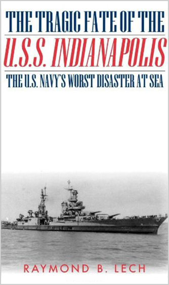 The Tragic Fate of the USS Indianapolis: