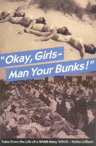 """""""Okay, Girls - Man Your Bunks!"""""""