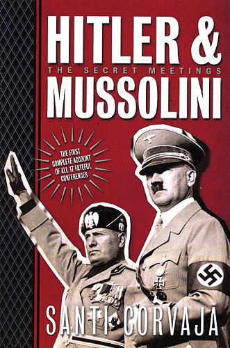 Hitler & Mussolini: