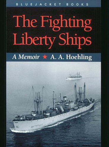 The Fighting Liberty Ships: