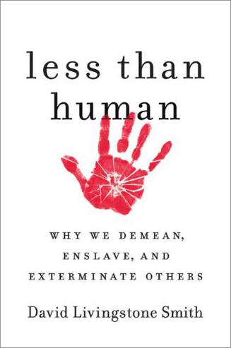 Less Than Human: