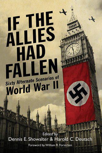 If the Allies Had Fallen: