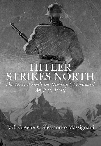 Hitler Strikes North: