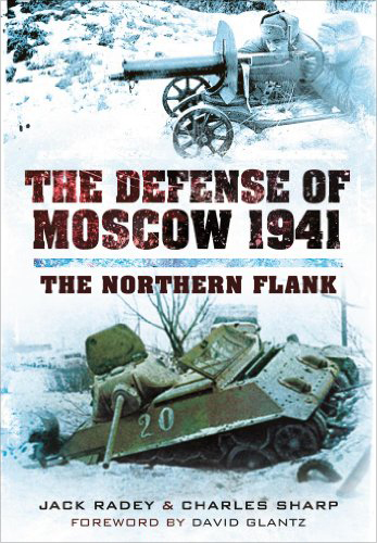 The Defense of Moscow 1941:
