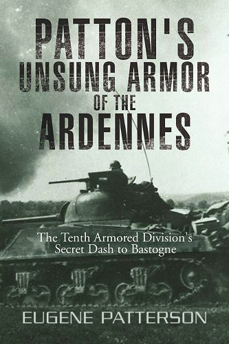Patton's Unsung Armor of the Ardennes: