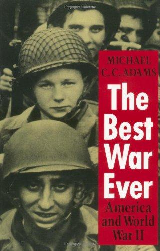 The Best War Ever: