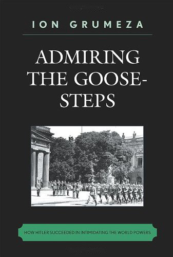 Admiring the Goose-Steps