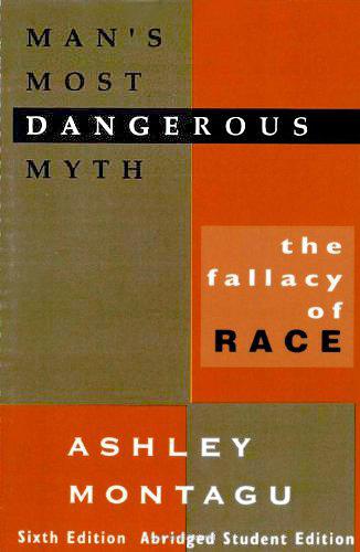 Man's Most Dangerous Myth:
