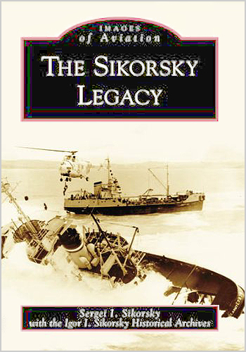 The Sikorsky Legacy