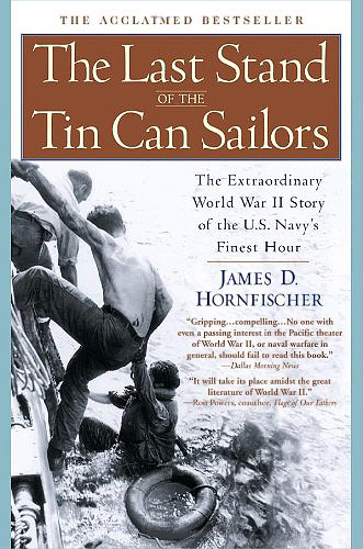 The Last Stand of the Tin Can Sailors: