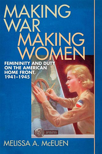 Making War, Making Women: