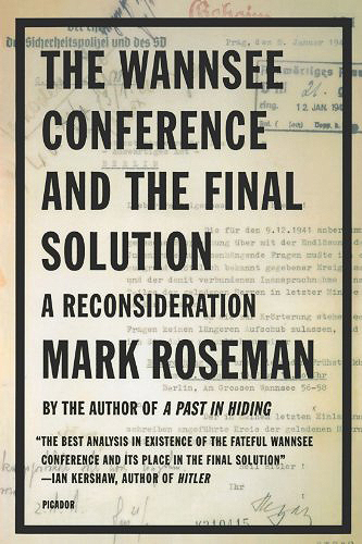 The Wannsee Conference and the Final Solution: