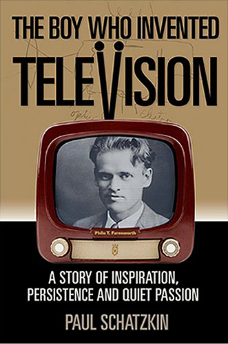 The Boy Who Invented Television: