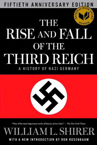 The Rise and Fall of the Third Reich:
