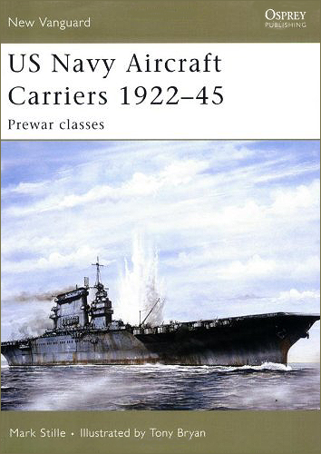 US Navy Aircraft Carriers 1922-45:
