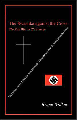 The Swastika against the Cross: