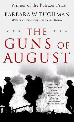 The Guns of August: