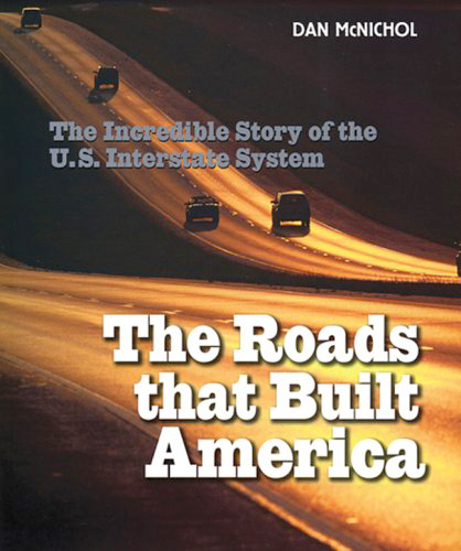 The Roads That Built America: