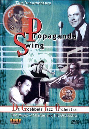 Propaganda Swing: