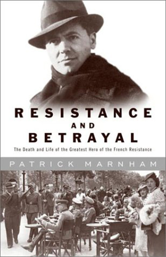 Resistance and Betrayal: