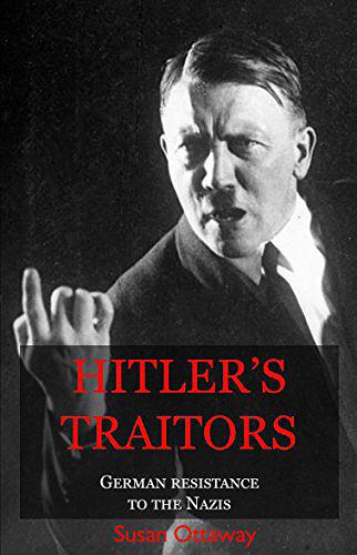 Hitler's Traitors: