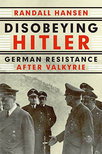 Disobeying Hitler: