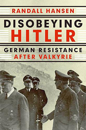 Disobeying Hitler: